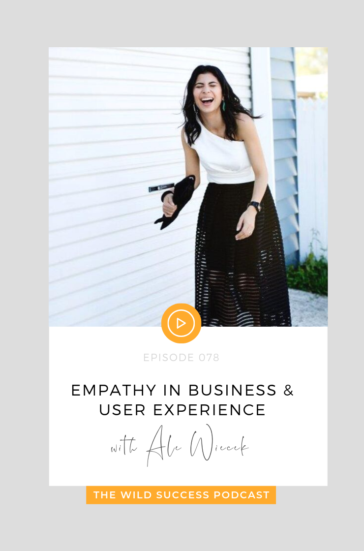Empathy in Business & User Experience with Ale Wiecek